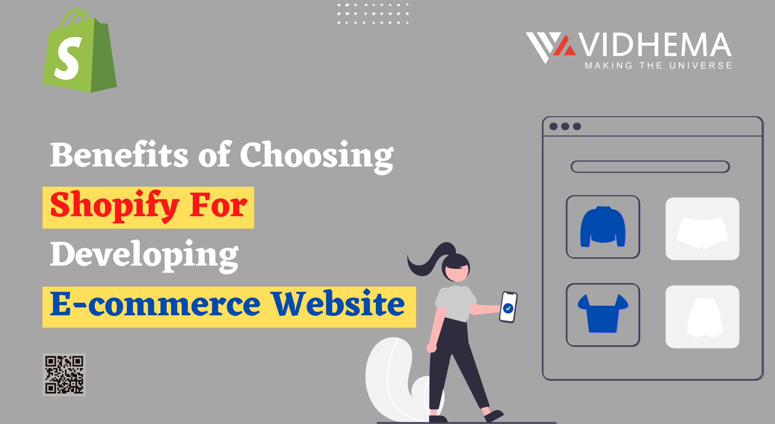 Benefits of Choosing Shopify For Developing E-commerce Website