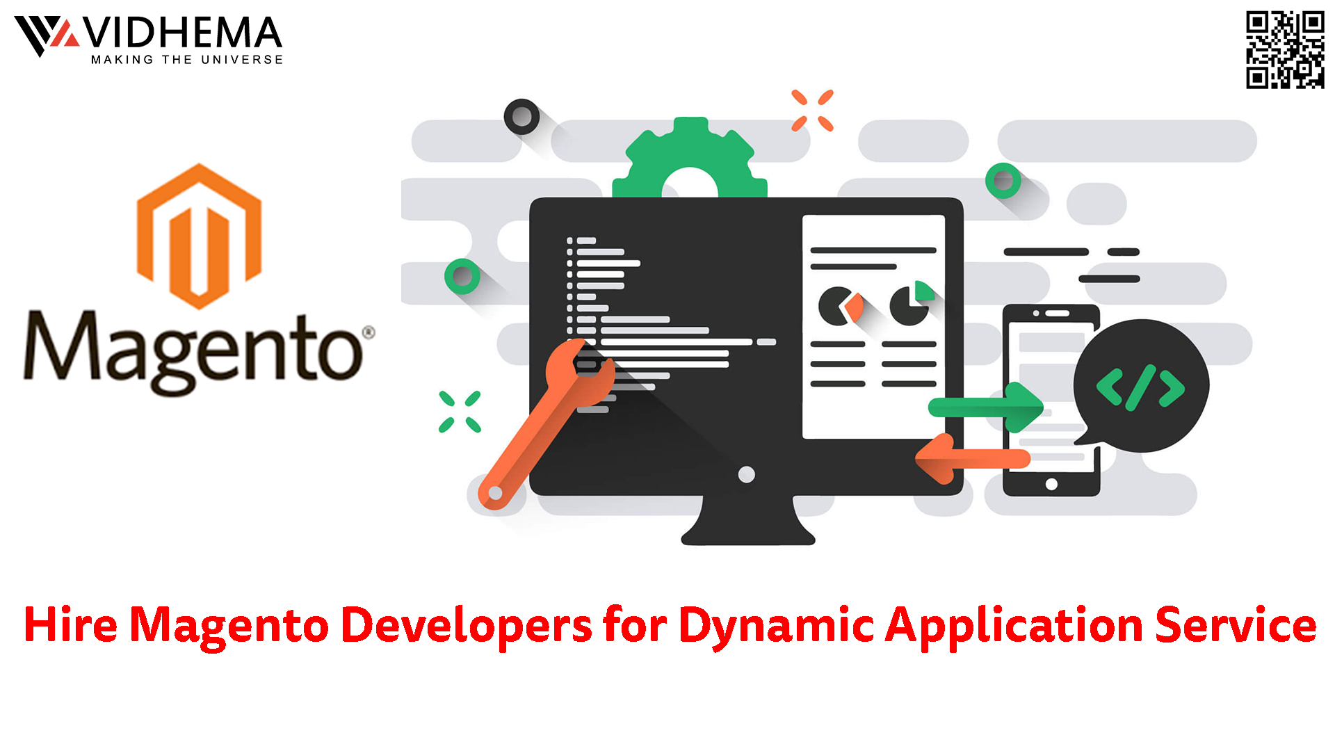 Hire Magento Developers for Dynamic Application Service